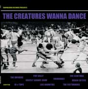 The Creatures wanna dance
