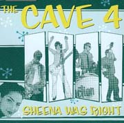 Sheena was right - The Cave 4